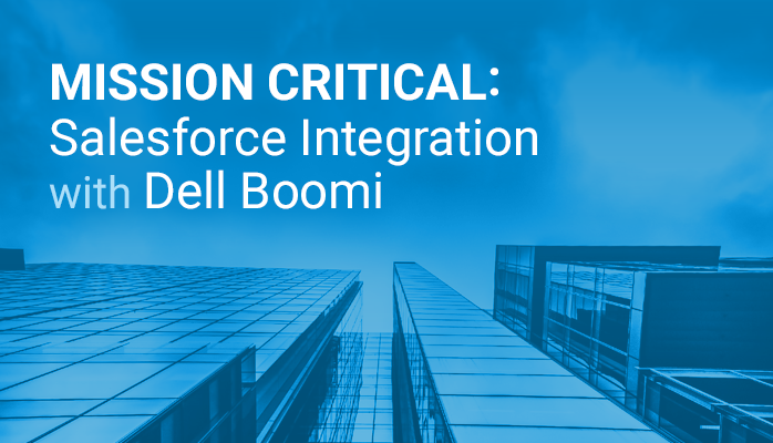 Dell Boomi's Salesforce Integration Delivers Critical Visibility and Collaboration for Dell Technologies